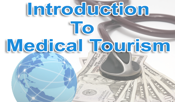 Introduction to medical tourism